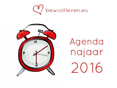 agenda najaar 2016 - bewustleven.eu