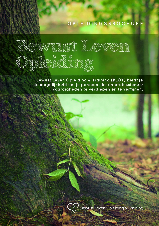 Bewust leven opleiding brochure bewust leven for Bewust leven