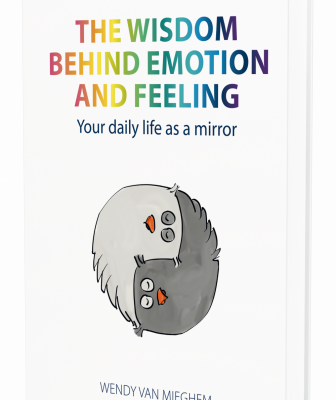 The wisdom behind emotion and feeling - Wendy van Mieghem, consciousliving.eu