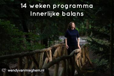 Innerlijke balans 14 weken programma - Wendyvanmieghem.nl